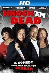 Oct 7 knock em dead