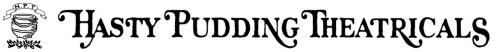 hasty pudding theatricals banner logo