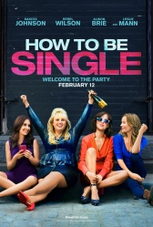 HOW TO BE SINGLE teaser one sheet
