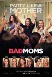 Bad Moms onesheet