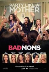 Bad Moms onesheet